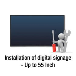 Installation of digital signage - Up to 55 inch