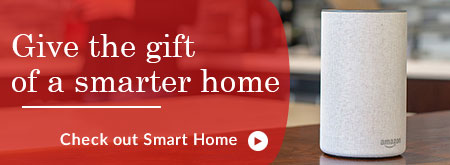 Give the gift of a smarter home