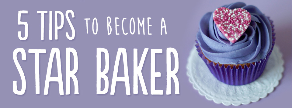 How to Become a Star Baker