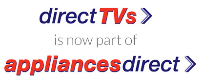 Direct TVs is now part of Appliances Direct
