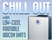 Chill out with our low-cost, portable aircon units!
